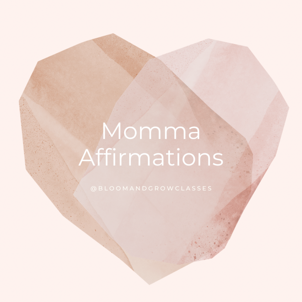 Momma Affirmations